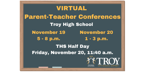 Troy High School Virtual Parent-Teacher Conferences – 11/19 and 11/20